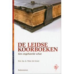 DE LEIDSE KOORBOEKEN